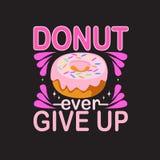 Donuts закавычат и говорить хороший для дизайна печати иллюстрация штока