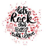 Doodle of let`s rock this day with love Stock Image