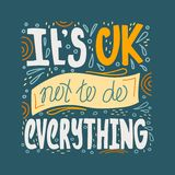 Doodle lettering quote - It is OK not to do everything vector illustration