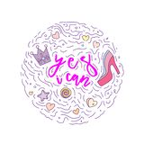 Doodle motivation text - yes i can in round form colored. Cute fun vector motivation quote with high heel, crown, hearts. Stars and curved lines. Yes I can stock illustration