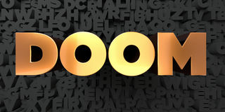 Doom - Gold text on black background - 3D rendered royalty free stock picture. This image can be used for an online website banner ad or a print postcard Stock Photos