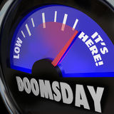 Doomsday Clock Gauge It's Here End of Days Time. A gauge with the word Doomsday and needle racing to the words It's Here to symbolize end of days, armageddon Royalty Free Stock Photos