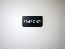 Door with sign staff only Royalty Free Stock Photography