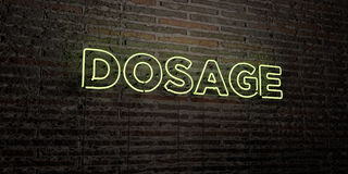 DOSAGE -Realistic Neon Sign on Brick Wall background - 3D rendered royalty free stock image. Can be used for online banner ads and direct mailers Royalty Free Stock Image