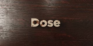 Dose - grungy wooden headline on Maple  - 3D rendered royalty free stock image Stock Photography