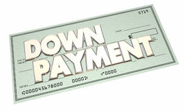 Down Payment Loan Financing Mortgage Cash Check. 3d Words Stock Image