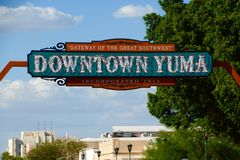 Downtown Yuma Sign. Welcoming sign to downtown Yuma, Arizona royalty free stock photos