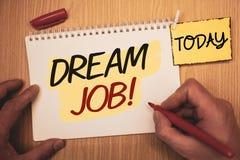 Dröm Job Motivational Call för textteckenvisning Begreppsmässiga foto som arbetar i vad du gillar att fullgöra activitiesMan skap royaltyfri bild
