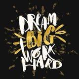 Dröm- stort arbete hårt Glit för guld för motivation för begreppshandbokstäver royaltyfri illustrationer
