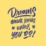 Drömdoesn` t arbetar, om inte du gör för handbokstäver för tappning den dekorativa affischen för citationstecknet för typografi Royaltyfri Illustrationer