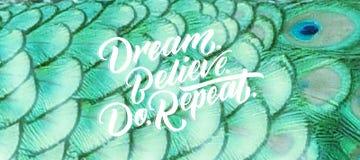 Drömma, tro, gör, repetition Royaltyfria Bilder