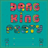 Drag King Party. Funny invitation Royalty Free Stock Images
