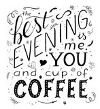Dragit bokstävercitationstecken för vektor hand - den bästa aftonen är mig dig och koppen kaffe royaltyfri illustrationer