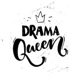 Drama queen saying. Typography poster, sticker design, apparel print. Black vector text at white grunge background. Drama queen saying. Typography poster Royalty Free Stock Photography