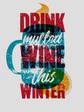 Drank overwogen wijn deze winter Overwogen de stijlaffiche van Wijn typografische uitstekende grunge met mok en citrusvrucht Retr royalty-vrije illustratie