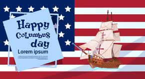 Drapeau heureux de Columbus Day Ship Over American sur la carte de voeux d'affiche de vacances illustration de vecteur