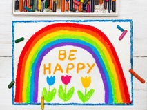 Drawing: beautiful rainbow and words BE HAPPY Stock Images