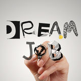 Drawing design words DREAM JOB as concept Stock Images