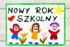 Drawing: Polish words NEW SCHOOL YEAR and happy children. First day at school. Photo of  colorful drawing: Polish words NEW SCHOOL YEAR and happy children Royalty Free Stock Images
