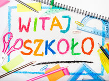 Drawing of the Polish words 'Welcome back to school'. Colorful drawing of the Polish words 'Welcome back to school' and school accessories Royalty Free Stock Image