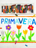 Drawing: word PRIMAVERA Spring and beautiful flowers Stock Images