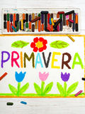 Drawing: word PRIMAVERA Spring. Colorful drawing: word PRIMAVERA Spring and beautiful flowers Royalty Free Stock Images