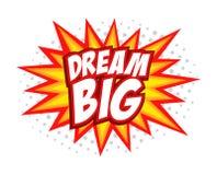 Dream Big comic splash bubble text Stock Photography