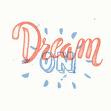 'Dream big' hand painted brush lettering Royalty Free Stock Image