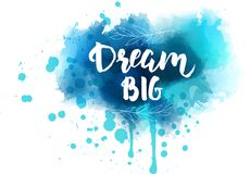 Dream big lettering on watercolored background Stock Photos