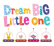 Dream big little one Royalty Free Stock Photography