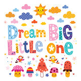 Dream big little one Royalty Free Stock Image