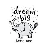 Dream big little one. Motivational quote vector illustration