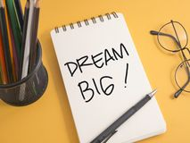 Dream Big, Motivational Business Words Quotes Concept. Dream Big, Motivational Business Inspirational Words Quotes Concept words lettering typography concept royalty free stock photography