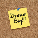 Dream Big. Note on cork Royalty Free Stock Image