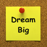 Dream Big Note Means Ambition Future Hope. Dream Big Note Meaning Ambition Future Hope Stock Photos