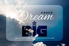 Dream big. Quote concept and illustration draw on blue sky background Stock Images