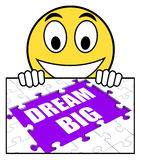 Dream Big Sign Means Ambitious Hopes And Goals Stock Images
