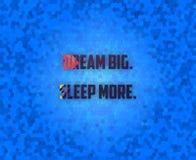 Dream Big. Sleep More. Royalty Free Stock Photo