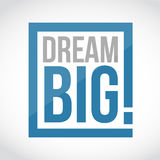Dream big square sign concept illustration Royalty Free Stock Photos