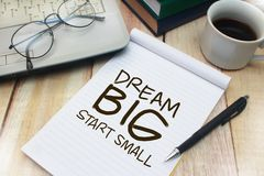 Dream Big Start Small, Motivational Words Quotes Concept. Dream Big Start Small, business motivational inspirational quotes, words typography lettering concept stock image