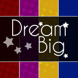 Dream Big Text Colorful Background Stock Photo
