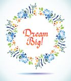 Dream Big watercolor floral wreath flower  Greeting card background Stock Photo