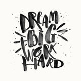 Dream big work hard. Concept hand lettering motivation gold glit Royalty Free Stock Photos