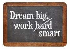Dream big, work smart Stock Image
