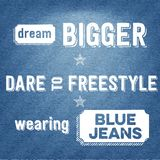 Dream bigger, dare to freestyle, wearing blue jeans,  Quote Typographic Background Stock Photos