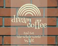Dream Coffee Vintage Label, logo template, poster Royalty Free Stock Photo