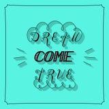 Dream come true lettering Stock Photography