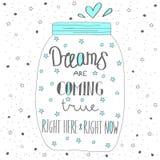 Dream comes true. Hand drawn quote lettering. Stock Photo