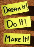 Dream it, do it, make it!. Sticky notes forming text - dream it, do it, make it stock photo