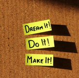 Dream it, do it, make it!. Sticky notes forming text - dream it, do it, make it stock photos